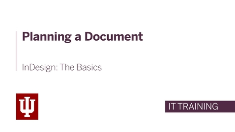 Thumbnail for entry InDesign: The Basics - Planning a Document