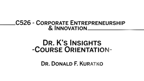Thumbnail for entry C526 - Dr. K's insights; course introduction