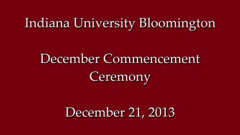 Thumbnail for entry December Commencement 2013