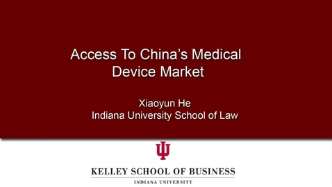 Thumbnail for entry Access To China's Medical Device Market
