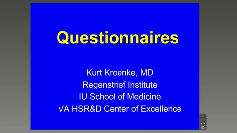 Thumbnail for entry Questionnaires, Kurt Kroenke, M.D.