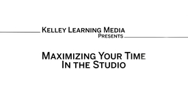 Thumbnail for entry Maximizing your time in the Kelley Video Studio