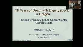 "Thumbnail for entry IUSCC_Grand_Rounds_20170210.mp4 -  ""18 Years of Physician-Aided Dying in Oregon"" Charles Blanke, MD"