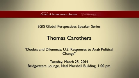 Thumbnail for entry Global Perspectives Series: Thomas Carothers