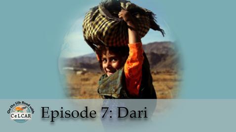 Thumbnail for entry Episode 7: Dari