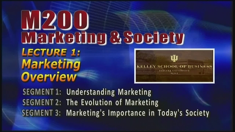 Thumbnail for entry M200 01-1 Understanding Marketing