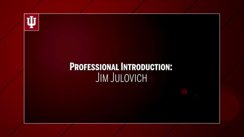Thumbnail for entry Jim Julovich - Professional Introduction