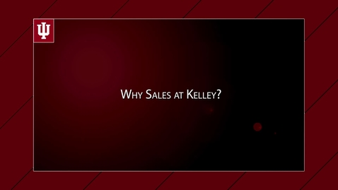 Thumbnail for entry 2017_06_07_Why sales at Kelley upload 9/6