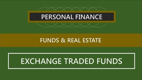 Thumbnail for entry F260_Lecture 13-Segment 2_Investing in Exchange Traded Funds