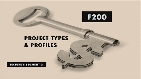Thumbnail for entry F200_Lecture 08_Segment 2: Project Types & Profiles