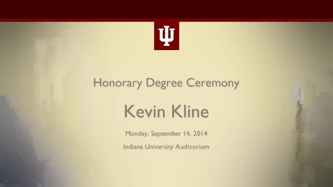 Thumbnail for entry Kevin Kline Honorary Degree Ceremony