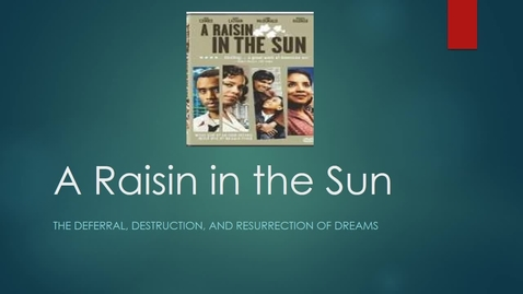 Thumbnail for entry LJETTPAC_Raisin_in_the_Sun_lecture