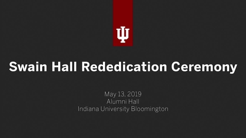 Thumbnail for entry Swain Hall Rededication Ceremony