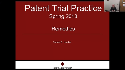 Thumbnail for entry 2018.03.06.0730 - Patent Trial Practice - Lecture