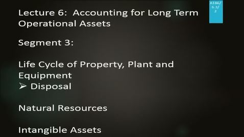 Thumbnail for entry A186 06-3 Accounting for Long Term Operational Assets