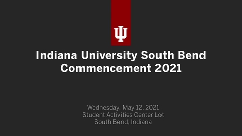 Thumbnail for entry IUSB Commencement Ceremony 2021