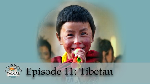 Thumbnail for entry Episode 11: Tibetan