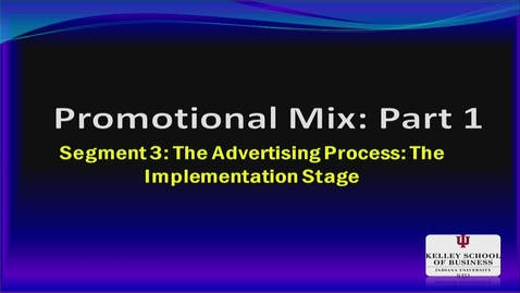 Thumbnail for entry M200 15-3 The Ad Process: Implementation Stage