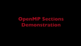 Thumbnail for entry L7 OpenMP Sections Demo