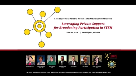 Thumbnail for entry Session 1: Leveraging Private Funding for Broadening Participation in STEM