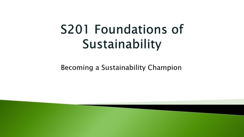 Thumbnail for entry Lecture 2 Becoming a Sustainability Champion