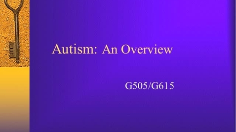 Thumbnail for entry Unit 2 Topic 6 Autism