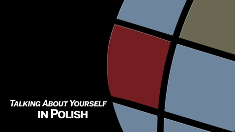 Thumbnail for entry IU CIBER Polish Language & Culture Modules 4: I am from...