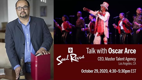 Thumbnail for entry IU Soul Revue Talk with Oscar Arce, Master Talent Agency L.A.