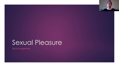 Thumbnail for entry Sexual Pleasure: Erica Hungerford