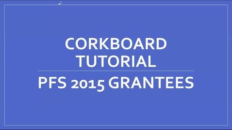 Thumbnail for entry PFS Corkboard Webinar