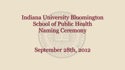Thumbnail for entry HPER Renamed as School of Public Health-Bloomington