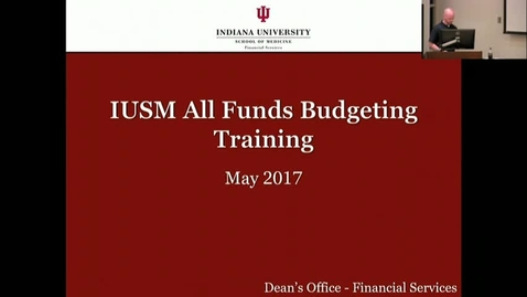 "Thumbnail for entry Financial Services 5/12/2017: ""IUSM AFB FY18 Training"""