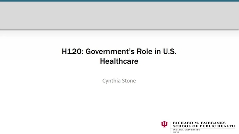 Thumbnail for entry CYLSTONE_H120_CH_04_Chapter_4 Government's_Role_in_Healthcare