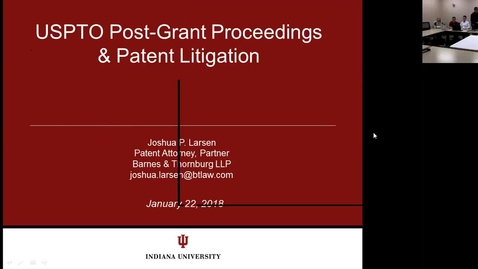 Thumbnail for entry 2018.01.22.1525 Patent Trial Lecture - Josh Larsen