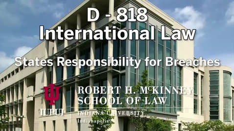 Thumbnail for entry D818 States responsibility for Breach