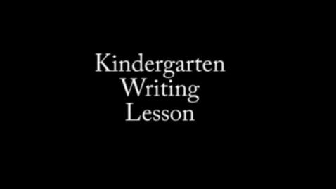 Thumbnail for entry Kindergarten Writing Lesson