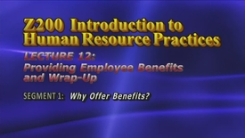 Thumbnail for entry Z200_Lecture 12-Segment 1: Why Offer Benefits?