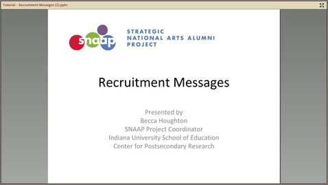 Thumbnail for entry SNAAP Recruitment Messages Tutorial