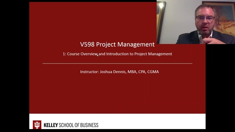 Thumbnail for entry V598 Project Mgmt Fall 17 Lecture  01