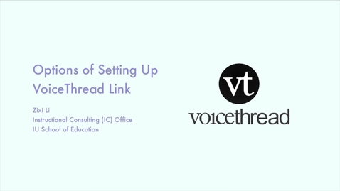 Thumbnail for entry _VoiceThread: Setting Up an Assignment