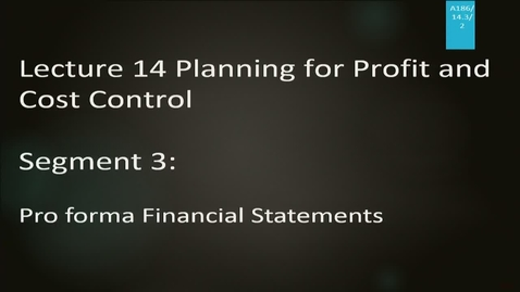 Thumbnail for entry A186 14-3 Planning for Profit and Cost Control