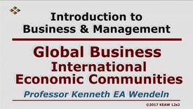 Thumbnail for entry X100_Lecture 02-Segment 2_Int'l. Economic Communities