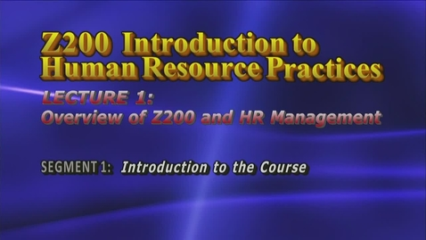 Thumbnail for entry Z200 01-1 Introduction to the Course