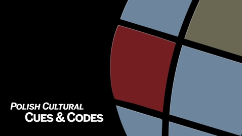 Thumbnail for entry IU CIBER Polish Language & Culture Modules 3: Cultural Cues & Codes