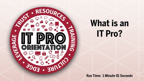 Thumbnail for entry What is an IT Pro