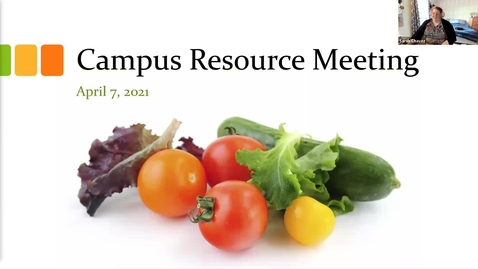 Thumbnail for entry 04/07/2021 Campus Resource Meeting