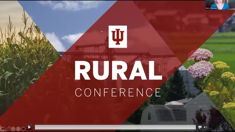 Thumbnail for entry Opening Session and Keynote-Day 1 | 2021 Indiana University Rural Conference