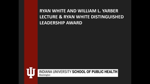 Thumbnail for entry 2019 IU Ryan White Awards Ceremony