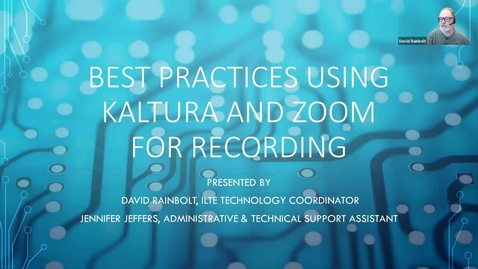 Thumbnail for entry Best Practices for Recording Using Kaltura and Zoom