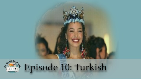 Thumbnail for entry Episode 10: Turkish